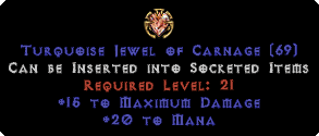 20 to Mana / 15 Max Damage Jewel