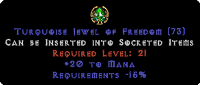 20 to Mana / -15% Requirements Jewel