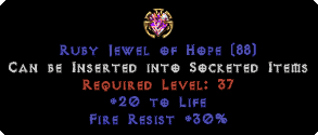 30 Fire Res / 20 to Life Jewel