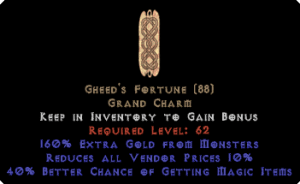 Gheed's Fortune - 40% MF/160% Gold Find