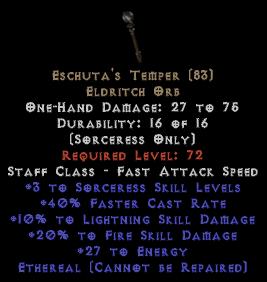 Eschuta's Temper - Ethereal +3 Sorc Skills & +20% Fire Damage