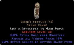 Gheed's Fortune 20-34% mf +160% extra gold +15% RVP