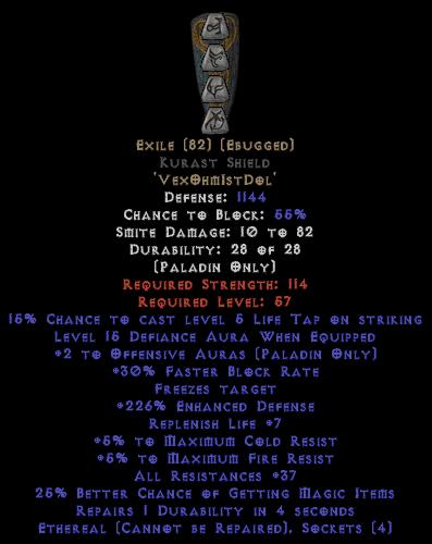 Exile Kurast Shield - Eth Bugged - 35-44 Res - 220-260% ED