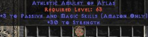 Amazon Amulet - 3 Passive/Magic Skills & 30 Str