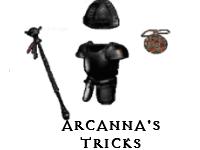 Arcanna's Tricks