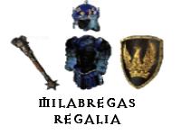 Milabrega's Regalia